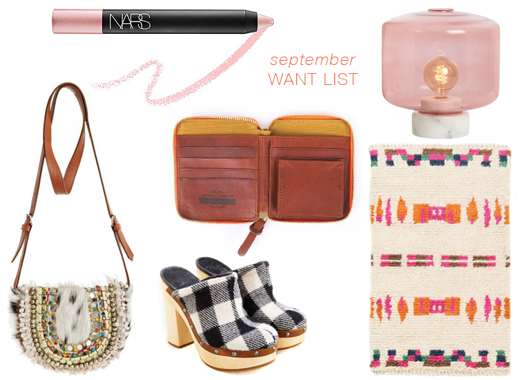 want list of the month // september