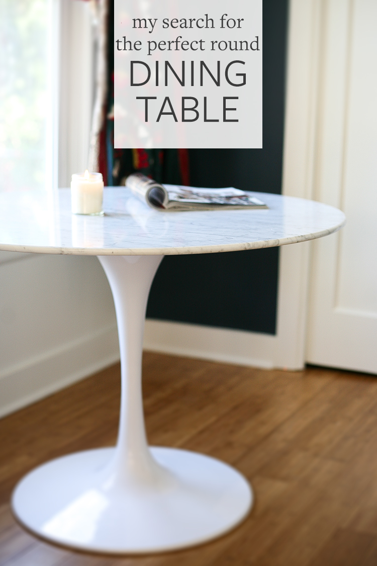 Jojotastic My Search For The Perfect Round Dining Table