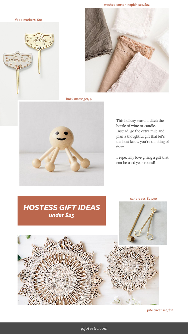Unexpected Hostess Gift Ideas That They Actually Want! Gift ideas under $25 and under $50. Gift Guide and gift ideas for Christmas & Holidays 2019 via jojotastic.com #giftguide #hostessgift #hostgift #giftidea #giftgiving #gifts #presents #christmaspresents #christmasgiftideas #christmasgift